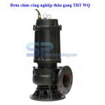 Bơm chìm công nghiệp thân gang THT WQ100-40-22 30HP