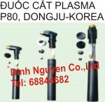 ĐUỐC CẮT PLASMA P80