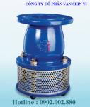 Van hút (rọ bơm, Foot valve) Shin Yi