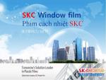 Film Cách Nhiệt SKC Chống Nóng - Chống