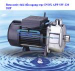 Máy bơm nước thải trục ngang đầu INOX APP SW-220 2HP. LH: 0917804721