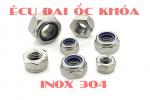Ê cu đai ốc khóa Inox 304