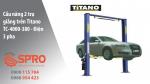 Cầu nâng 2 trụ sửa xe ô tô Titano - Bảo hành 12 tháng
