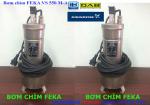Bơm chìm hút nước thải FEKA VS 550 giá siêu hậu mãi