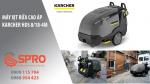 Spro - Máy phun rửa áp lực cao nước nóng giá rẻ chính hãng