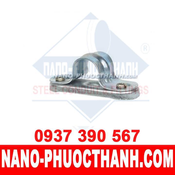 Kẹp ống thép luồn dây điện ren IMC có đế - NANO PHƯỚC THÀNH