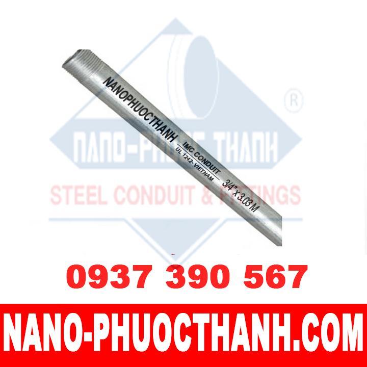 Ống thép luồn dây điện ren IMC - chất lượng - giá cạnh tranh - NANO PHƯỚC THÀNH