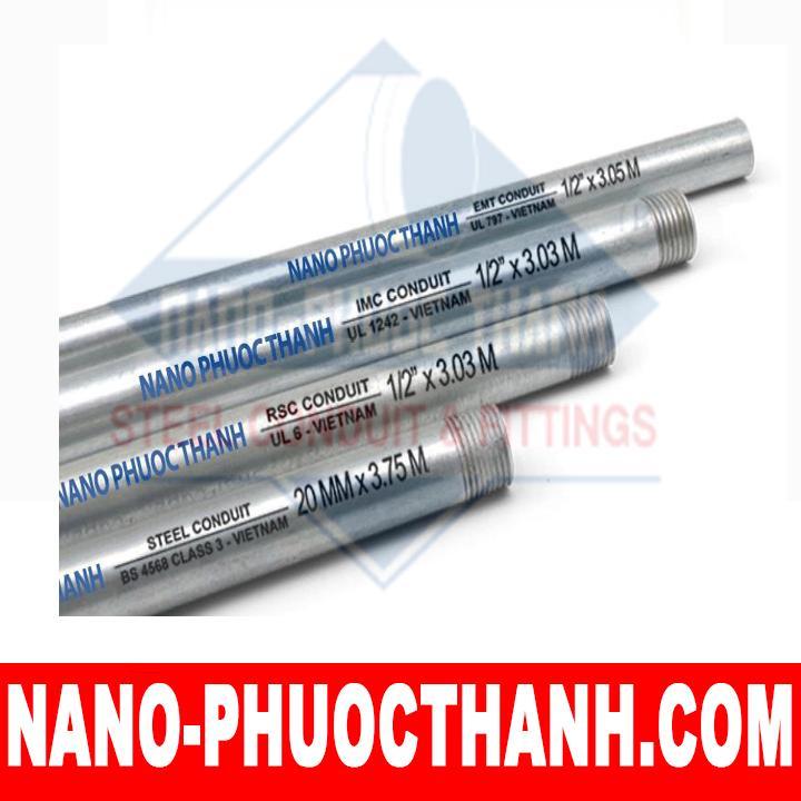 Ống thép luồn dây điện ren RSC - chất lượng - giá cạnh tranh - NANO PHƯỚC THÀNH