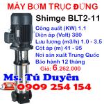 Máy bơm ly tâm trục đứng SHIMGE BLT2-11